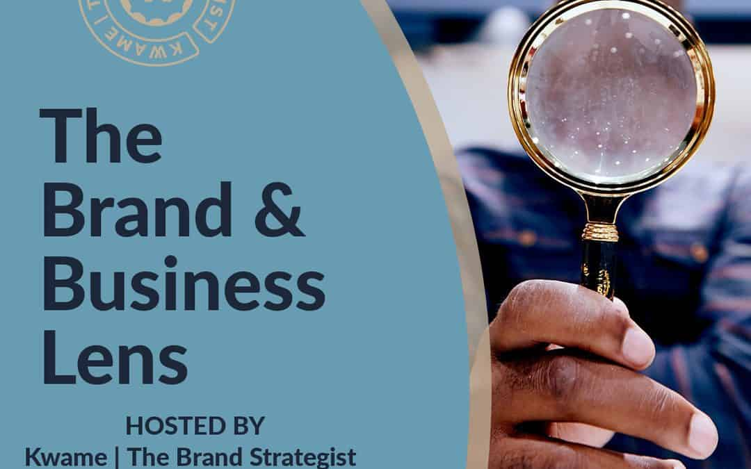 Episode #000: The Brand & Business Lens Trailer